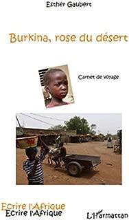 Burkina, rose du désert - carnet de voyage: Carnet de voyage (French Edition)