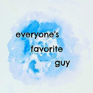 Everyone's Favorite Guy
