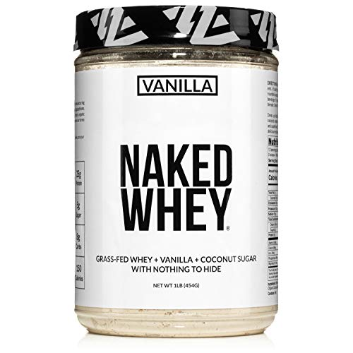 Naked Vanilla Whey Protein 1LB – All Natural Grass Fed Whey Protein Powder + Vanilla + Coconut Sugar- GMO-Free, Soy Free, Gluten Free. Aid Muscle Growth & Recovery - 12 Servings
