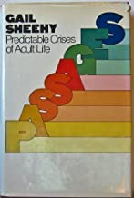 Passages: Predictable Crises of Adult Life Hardcover – August 1, 1976