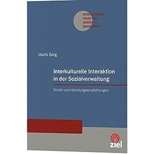 Interkulturelle Interaktion in der Sozialverwaltung Studie und Handlungsempfehlungen