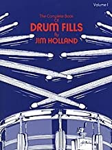The Complete Book of Drum Fills (Volume 1)