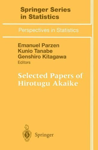 Selected Papers of Hirotugu Akaike (Springer Series in Statistics / Perspectives in Statistics) 1st edition by Parzen, Emanuel published by Springer Hardcover