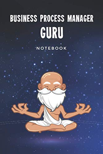 Business Process Manager Guru Notebook: Customized 100 Page Lined Notebook Journal Gift For A Busy Business Process Manager