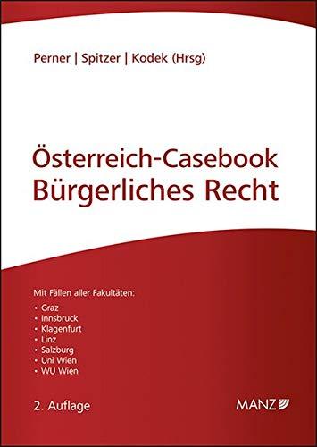 Österreich Casebook Bürgerliches Recht: Lernen - Üben - Wissen (LÜW Lernen Üben Wissen)