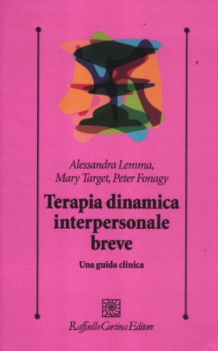 Terapia dinamica interpersonale breve. Una guida clinica