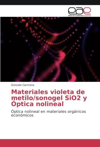 Materiales violeta de metilo/sonogel SiO2 y Óptica nolineal: Óptica nolineal en materiales orgánicos económicos