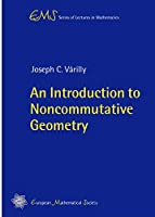 An Introduction to Noncommutative Geometry