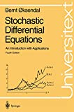 Stochastic Differential Equations: An Introduction with Applications (Universitext) - Bernt Oksendal