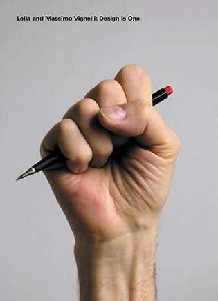 Lella And Massimo Vignelli: Design is One