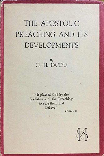 The apostolic preaching and its developments,