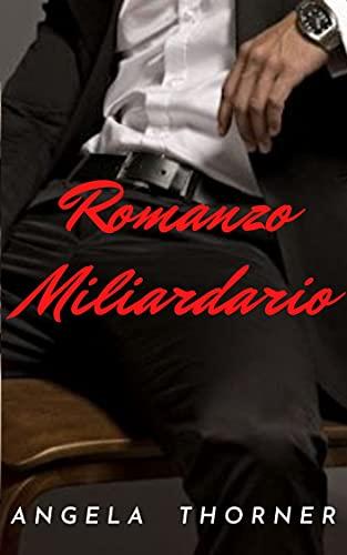Romanzo Miliardario