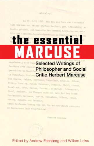 The Essential Marcuse: Selected Writings of Philosopher and Social Critic Herbert Marcuse