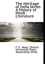 The Heritage of India Series A History of Hindi Literature