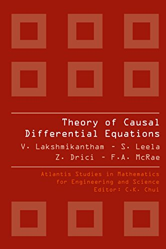 THEORY OF CAUSAL DIFFERENTIAL EQUATIONS (Atlantis Studies in Mathematics for Engineering and Science Book 5) (English Edition)