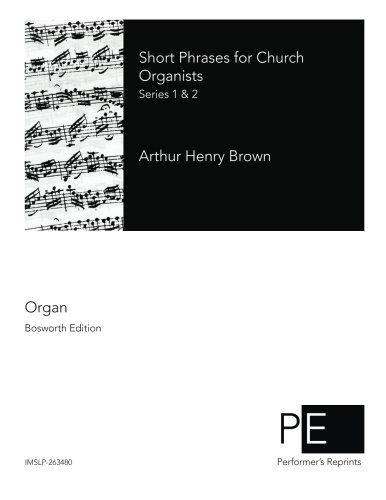 Short Phrases for Church Organists