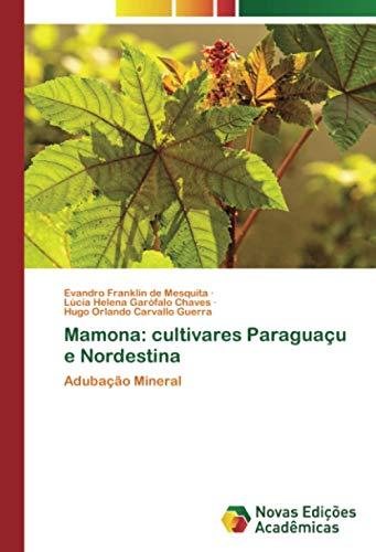 Mamona: cultivares Paraguaçu e Nordestina: Adubação Mineral