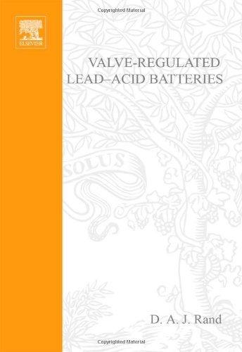 Valve-Regulated Lead-Acid Batteries (English Edition)