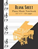 Blank Sheet Piano Music Notebook - 8.5x11 - 120+ Pages: 4 Staves Per Page || Wide Staff Music Writing Notebook For Kids or Adults