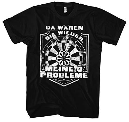 Meine 3 Probleme Männer Herren T-Shirt | Dart Dartboard Sport One Hundred and Eighty (3XL, Schwarz)