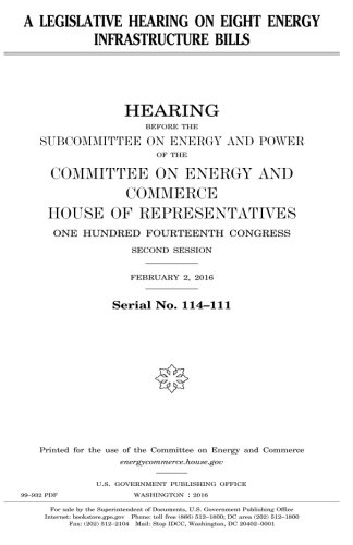 A legislative hearing on eight energy infrastructure bills