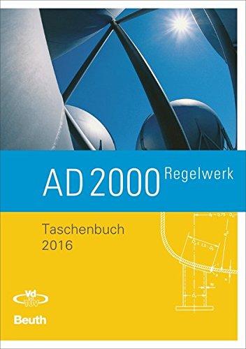 AD 2000-Regelwerk: Taschenbuch-Ausgabe 2016 (Handbuch Technische Regeln)