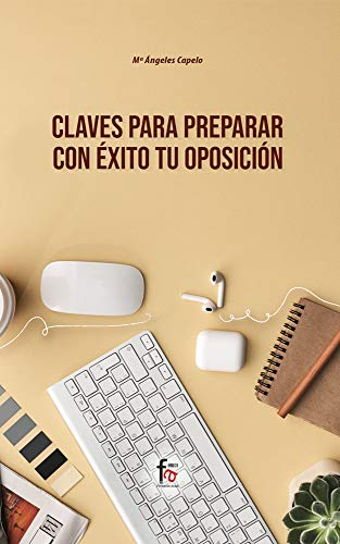 Claves para preparar con éxito tu oposición