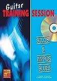 Guitare training session - Solos & Impros Blues (1 Livre + 1 CD)