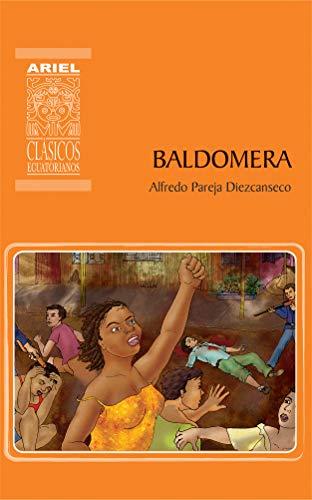 Baldomera (Ariel Clsicos Ecuatorianos n 14)