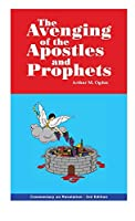 Avenging of the Apostles and Prophets: Commentary on Revelation