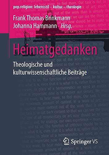 Heimatgedanken: Theologische Und Kulturwissenschaftliche Beiträge