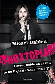 Nextopia: leven, zaken en liefde in de expectations society