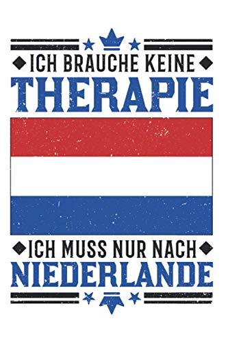 Niederlande Notizbuch: Niederlande Urlaub Therapie Holland Reise Texel / 6x9 Zoll / 120 karierte Seiten Seiten