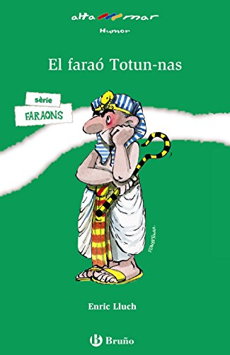 El faraó Totun-nas (Catalá - A PARTIR DE 10 ANYS - ALTAMAR)