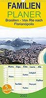 Brasilien - Von Rio nach Florianópolis - Familienplaner hoch (Wandkalender 2022 , 21 cm x 45 cm, hoch): Von Rio de Janeiro geht es entlang der Costa Verde ins malerische Kolonialstaedtchen Paraty. Von dort reisen wir weiter in das 1.000 Kilometer suedlich gelegene Florianópolis im Bundesstaat Santa Caterina. (Monatskalender, 14 Seiten )