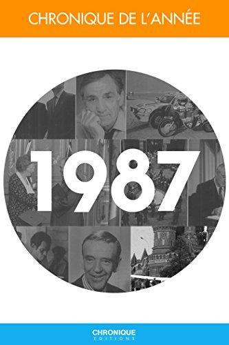 Chronique de l'année 1987 (French Edition)