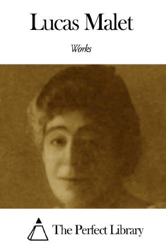 Works of Lucas Malet (English Edition)