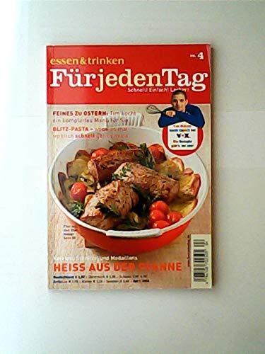 Kotelett, Schnitzel und Medaillons - HEISS AUS DER PFANNE- Tim Mälzers TV-Rezepte (Essen & Trinken für jeden Tag) - April 2006