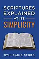 Scriptures Explained at It's Simplicity