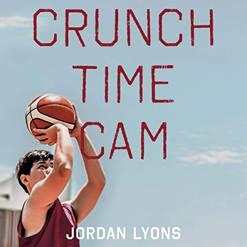 Crunch Time Cam audiobook cover art