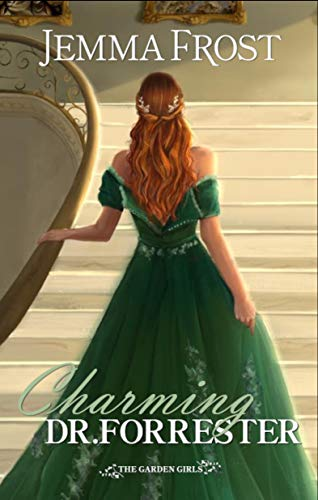 Charming Dr. Forrester (The Garden Girls) by [Jemma Frost]