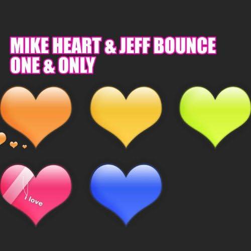 Mike Heart, Jeff Bounce