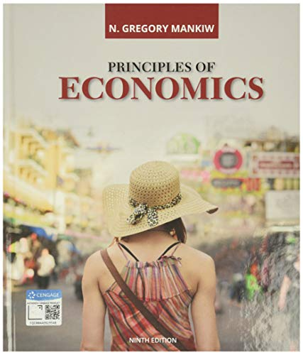 Compare Textbook Prices for Principles of Economics MindTap Course List 9 Edition ISBN 9780357038314 by Mankiw, N. Gregory