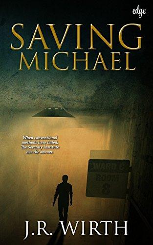 Book: Saving Michael by JR Wirth