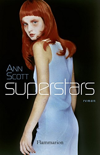 Superstars (French Edition) - Kindle edition by Scott, Ann ...