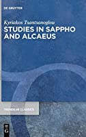Studies in Sappho and Alcaeus (Trends in Classics - Supplementary Volumes)
