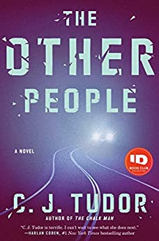 The Other People: A Novel by [C. J. Tudor]