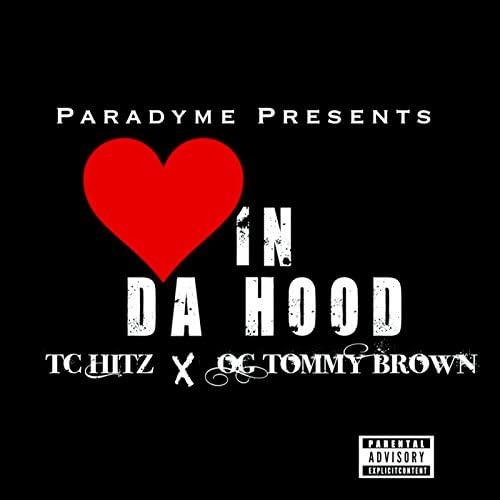 TC Hitz & OG Tommy Brown