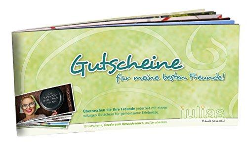 Gutscheine für meine besten Freunde: Das Gutscheinbuch mit zehn Einzelgutscheinen zum Heraustrennen und Verschenken. (Gutscheinheft mit Gutscheinen für Freunde))