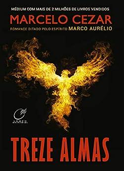 Treze Almas por [Marcelo Cezar, Marco Aurélio Espírito]